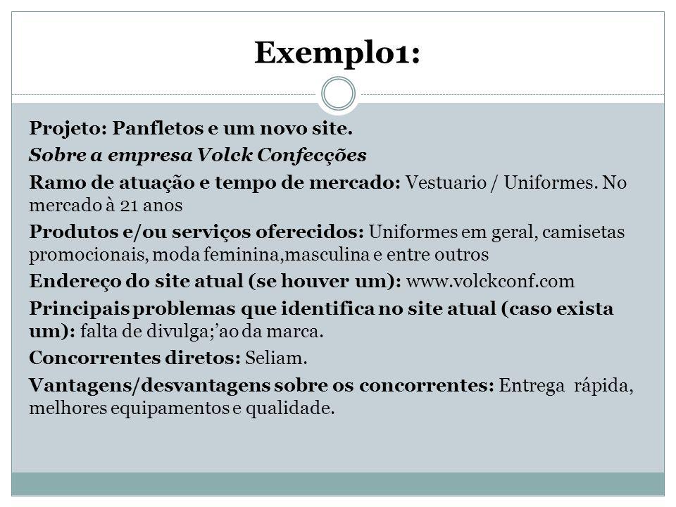 Exemplo1: Projeto: Panfletos e um novo site.
