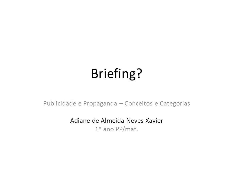 Briefing Publicidade e Propaganda – Conceitos e Categorias