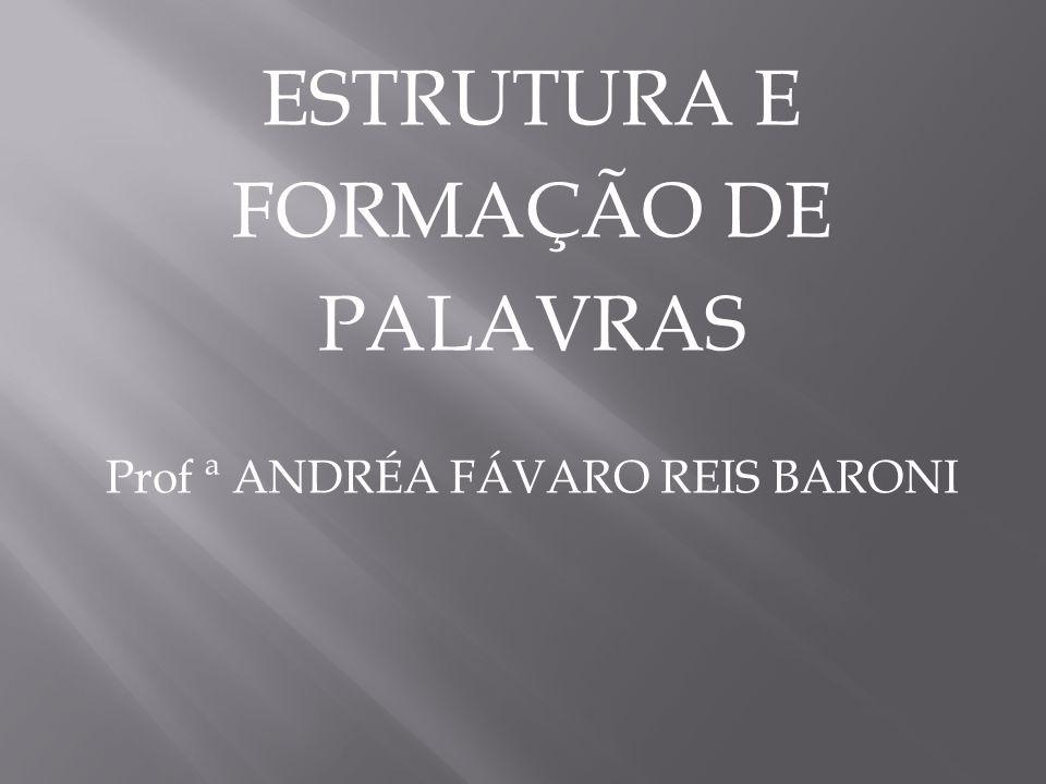 Prof ª ANDRÉA FÁVARO REIS BARONI