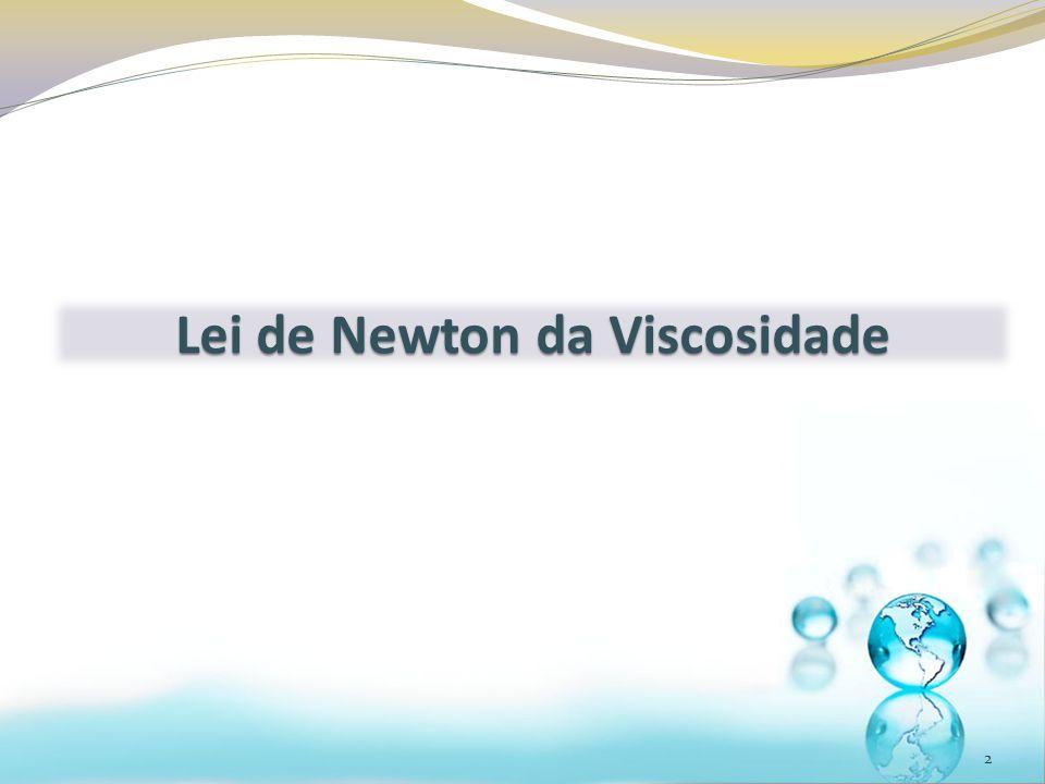 Lei de Newton da Viscosidade