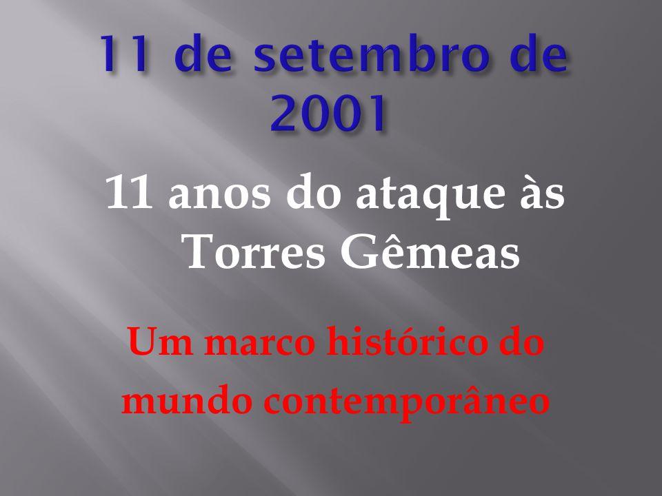 11 anos do ataque às Torres Gêmeas