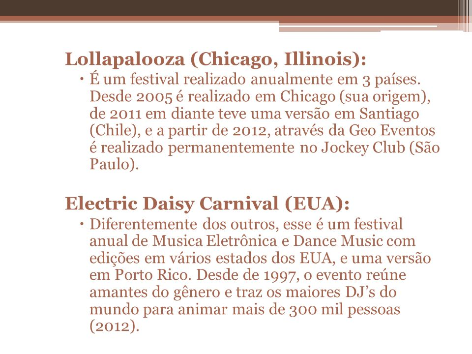 Lollapalooza (Chicago, Illinois):