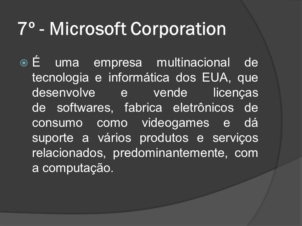 7º - Microsoft Corporation