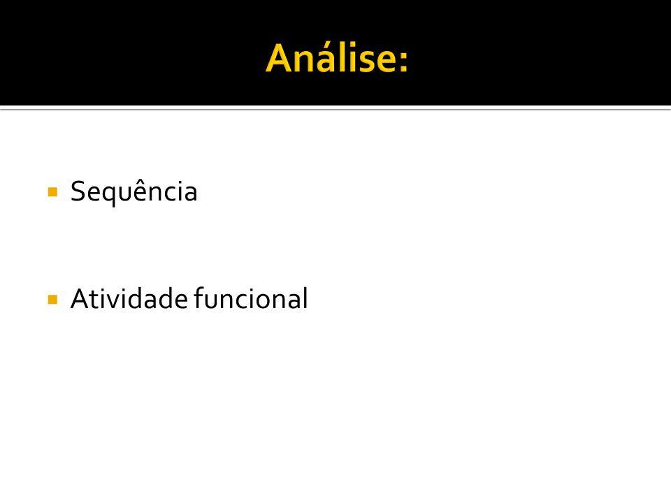 Análise: Sequência Atividade funcional
