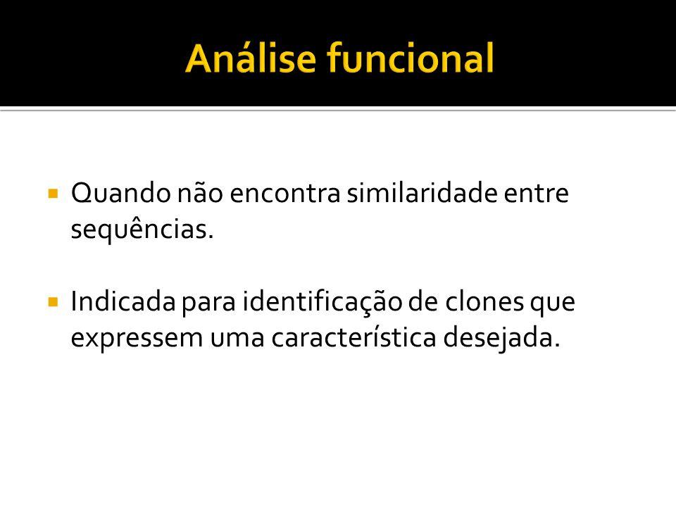 Análise funcional Quando não encontra similaridade entre sequências.