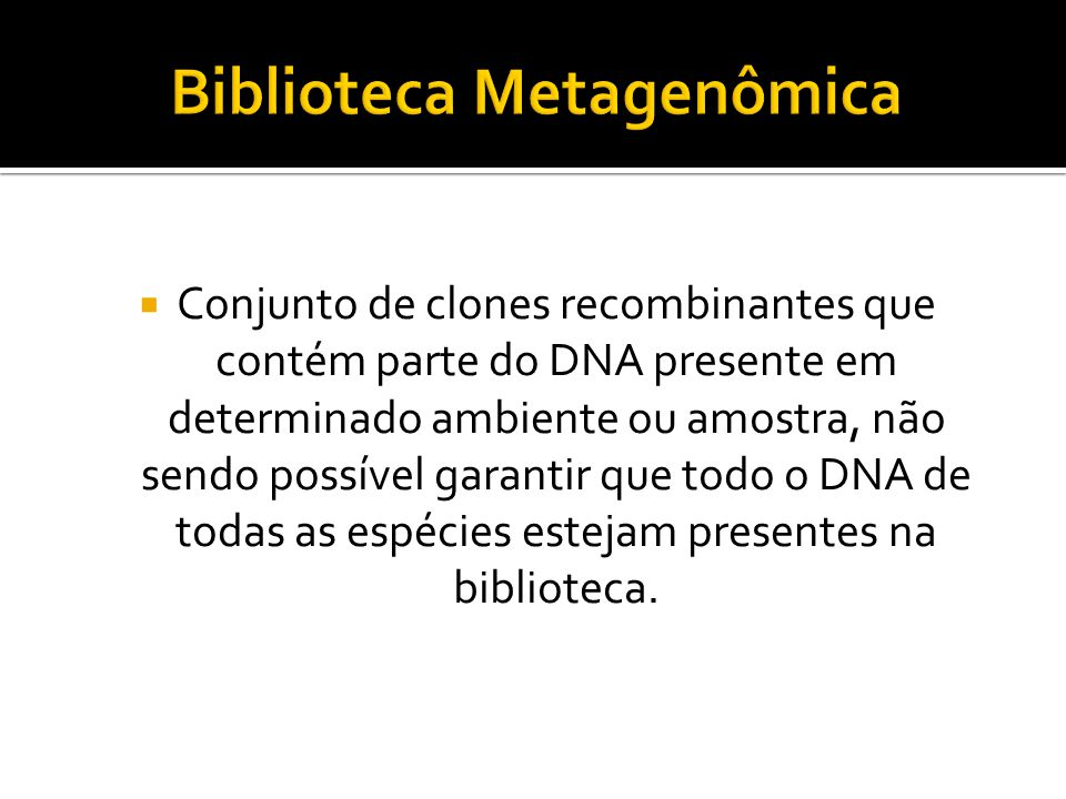 Biblioteca Metagenômica