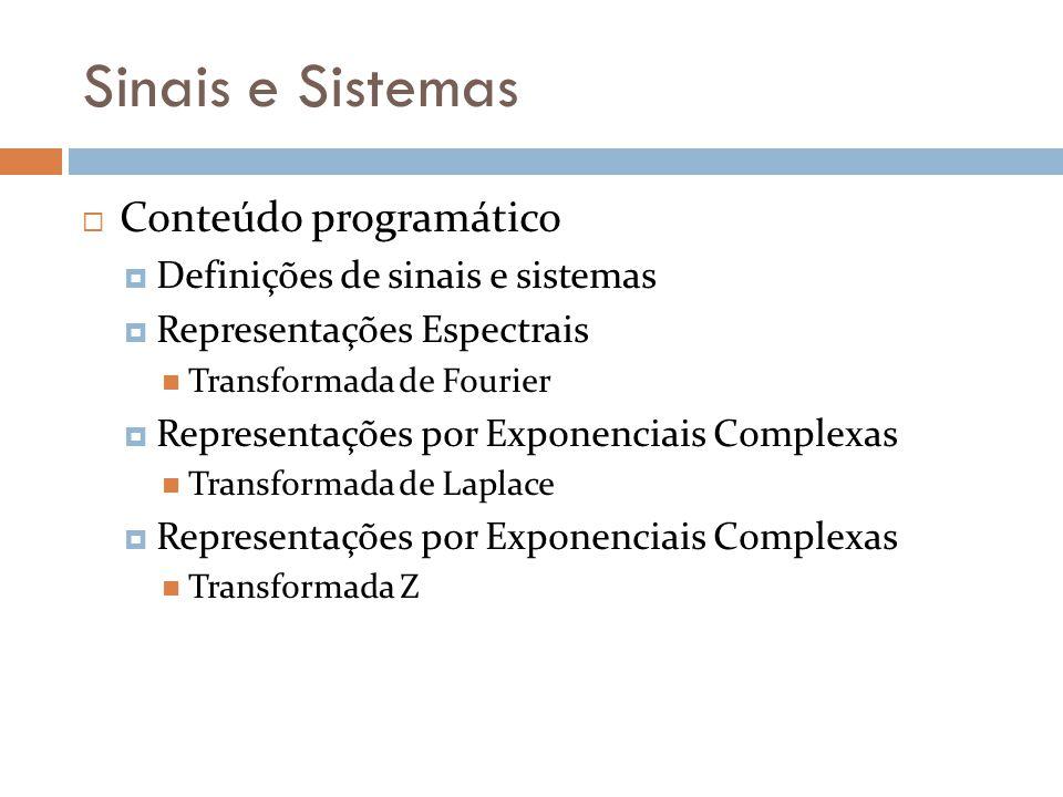 Sinais e Sistemas Conteúdo programático