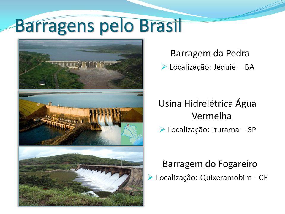 Barragens pelo Brasil Barragem da Pedra