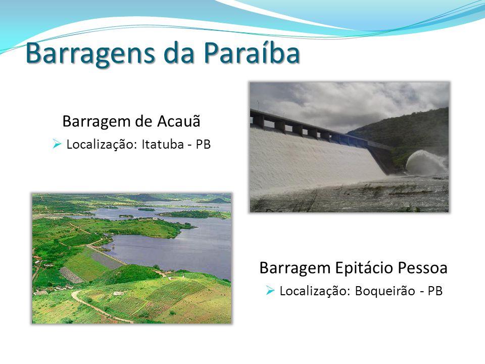 Barragens da Paraíba Barragem Epitácio Pessoa Barragem de Acauã