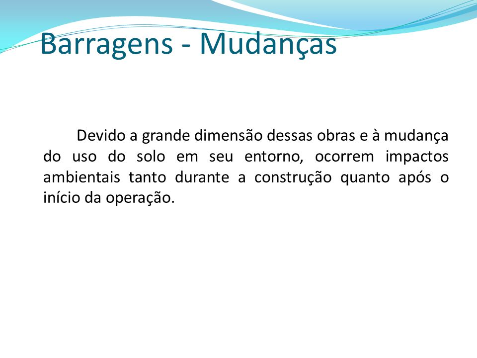 Barragens - Mudanças