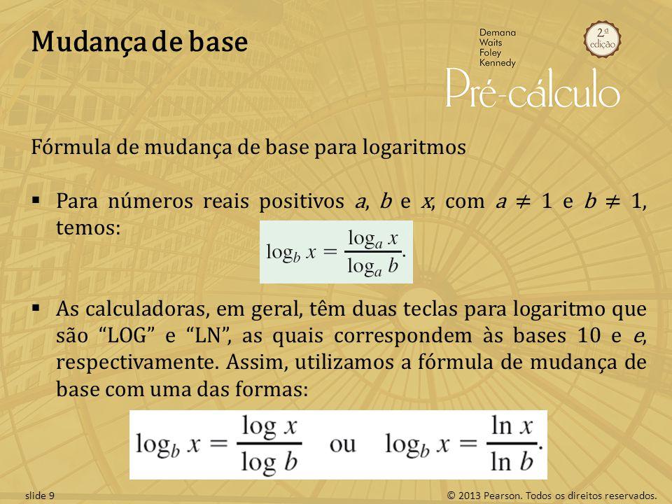 Mudança de base Fórmula de mudança de base para logaritmos