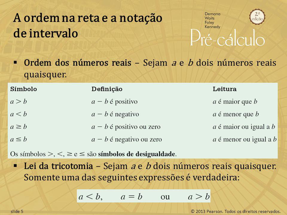 A ordem na reta e a notação de intervalo