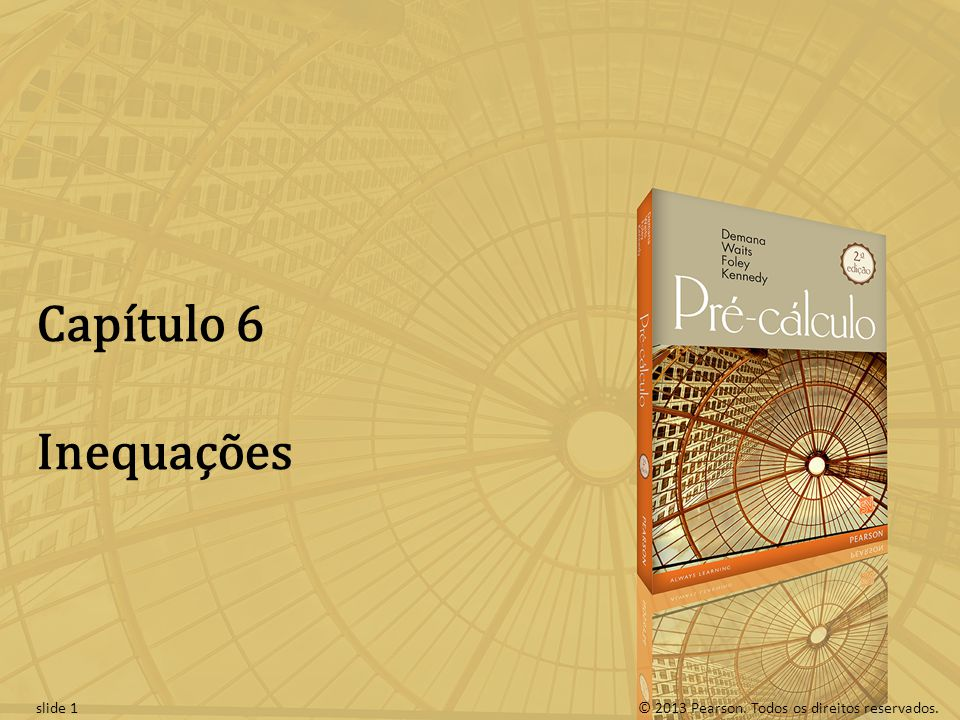 Capítulo 6 Inequações slide 1