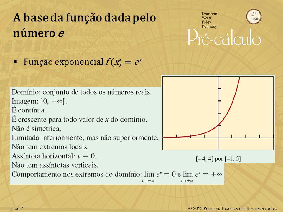 A base da função dada pelo número e