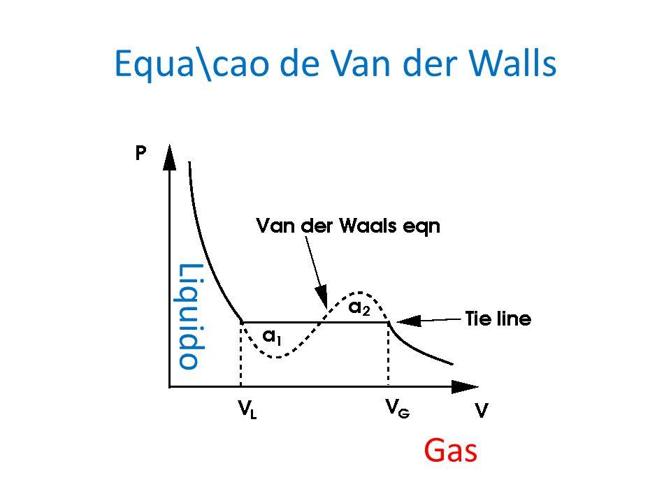 Equa\cao de Van der Walls