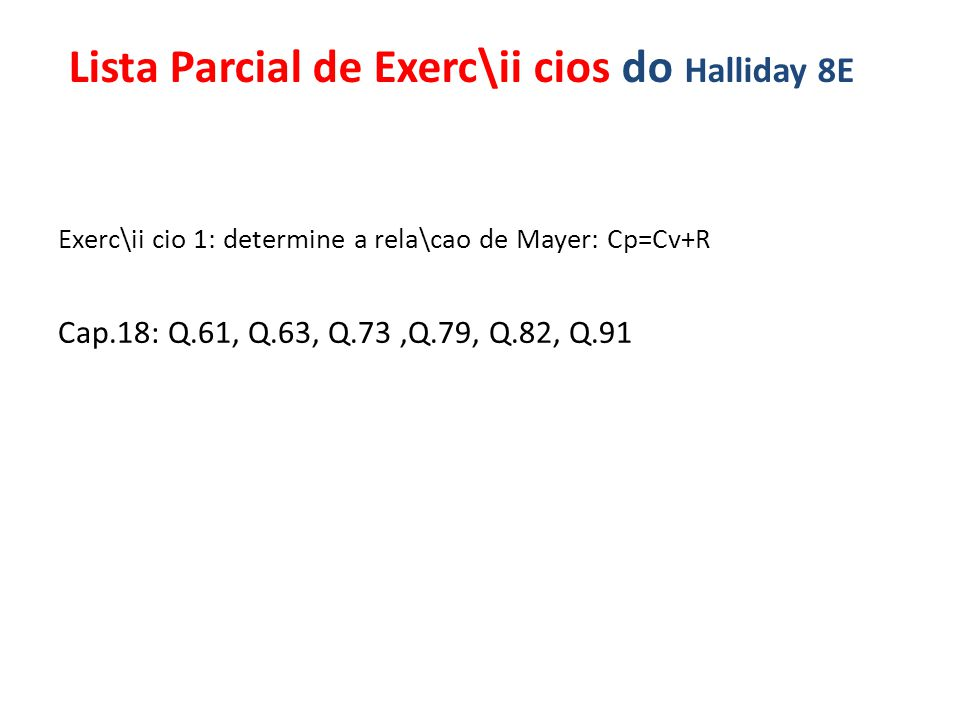 Lista Parcial de Exerc\ii cios do Halliday 8E
