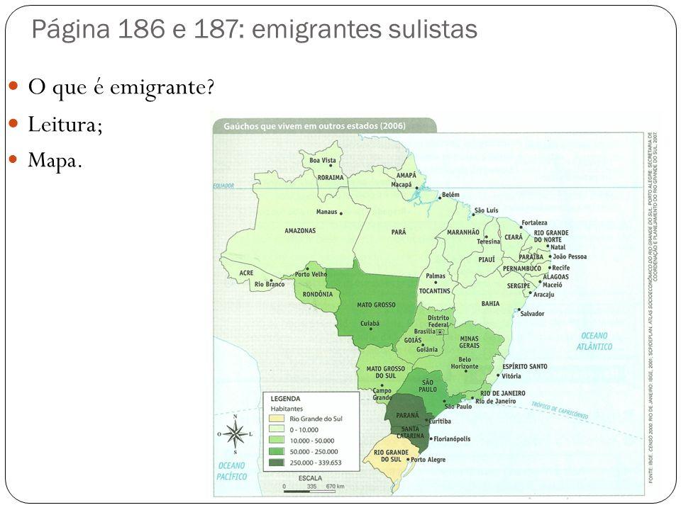 Página 186 e 187: emigrantes sulistas
