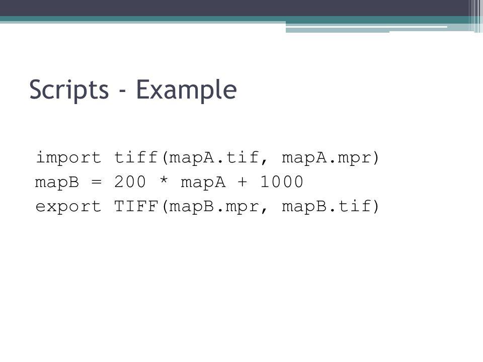 Scripts - Example import tiff(mapA.tif, mapA.mpr)