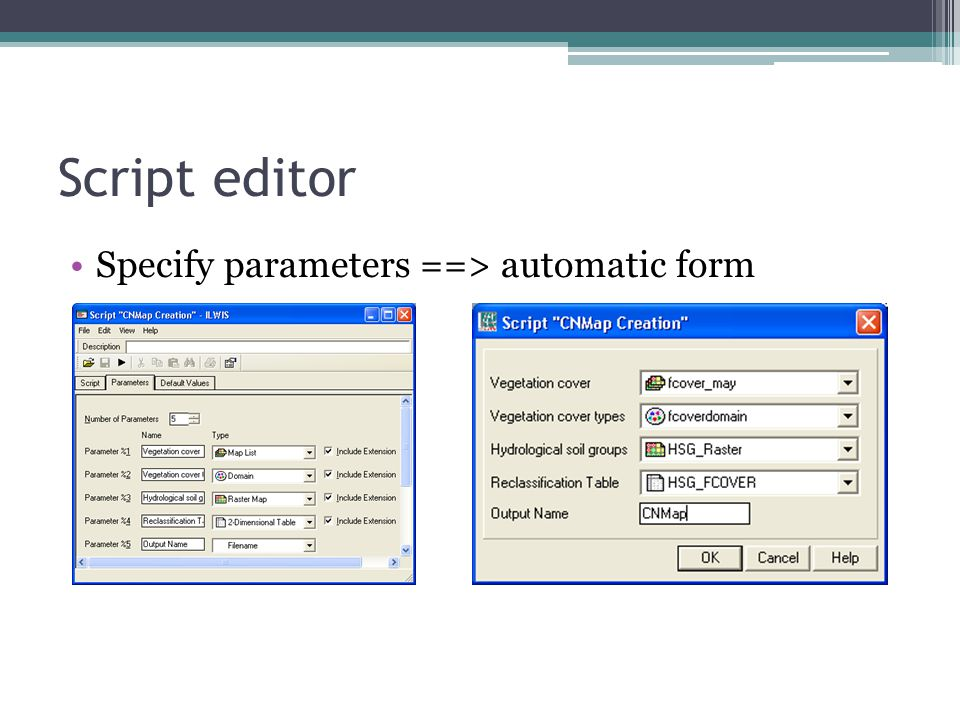 Script editor Specify parameters ==> automatic form