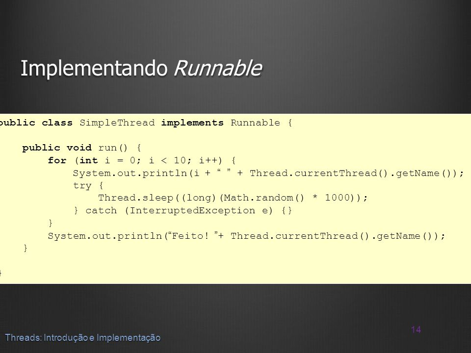 Implementando Runnable