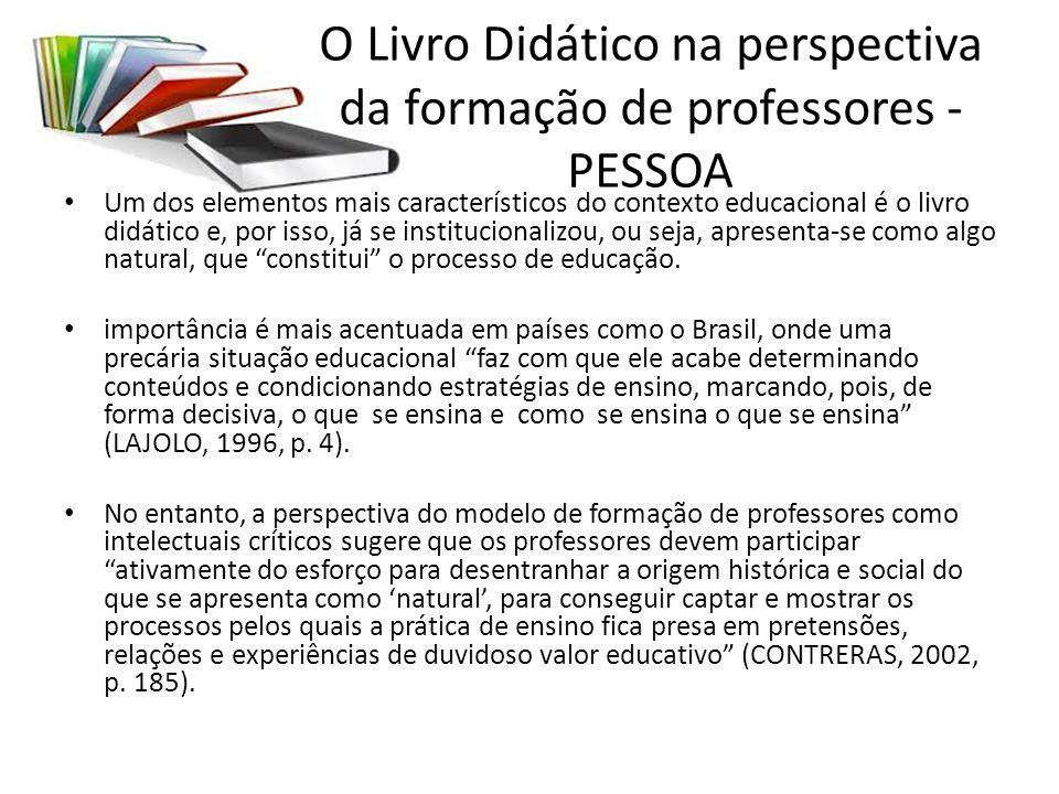 O Livro Didático na perspectiva da formação de professores - PESSOA
