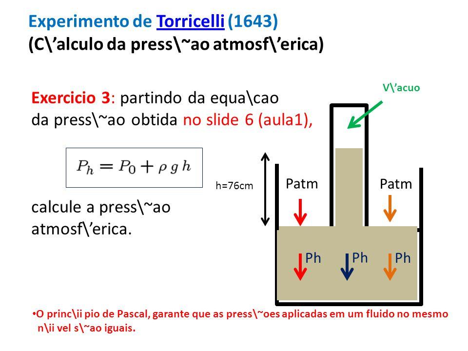 Experimento de Torricelli (1643) (C\'alculo da press\~ao atmosf\'erica)