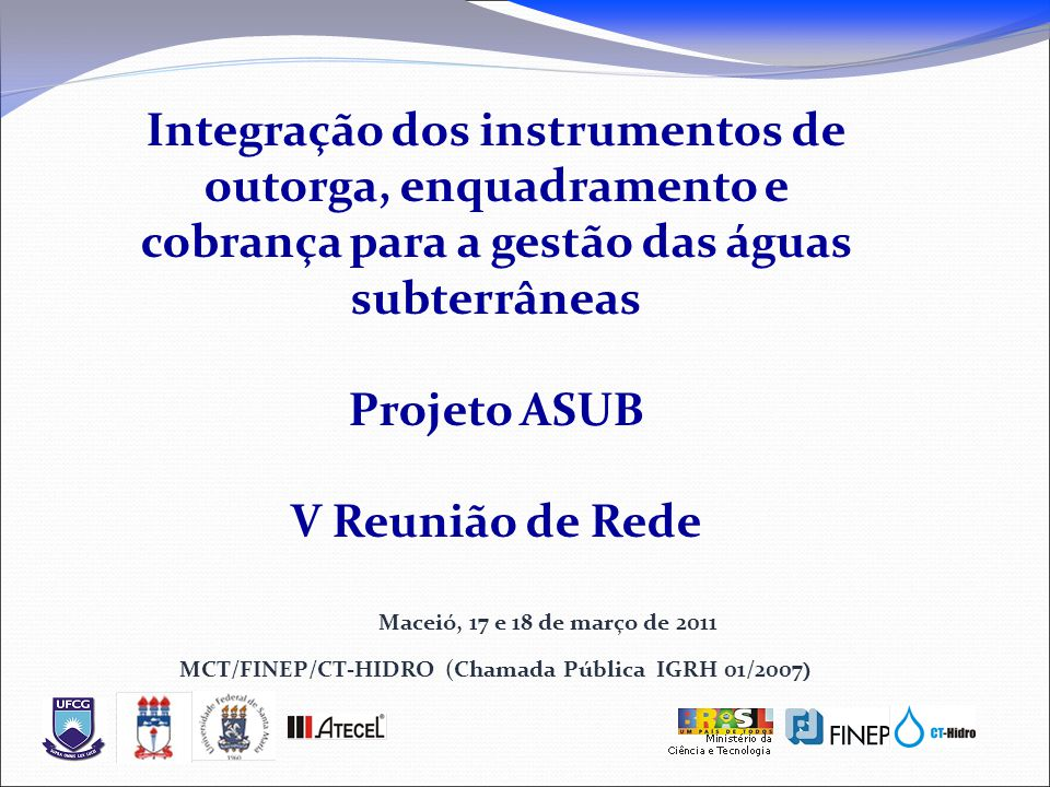 MCT/FINEP/CT-HIDRO (Chamada Pública IGRH 01/2007)