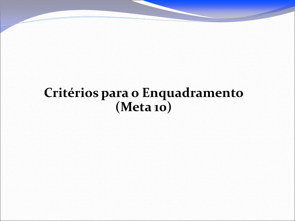 Critérios para o Enquadramento