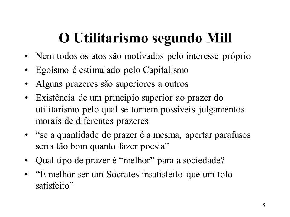 O Utilitarismo segundo Mill