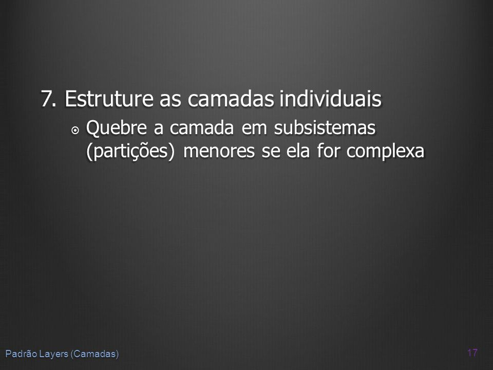 7. Estruture as camadas individuais
