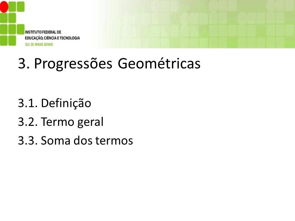 3. Progressões Geométricas
