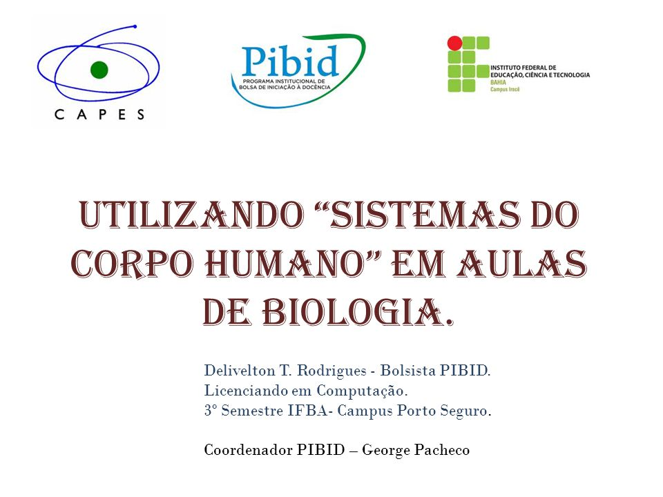 Utilizando Sistemas do corpo humano em aulas de Biologia.