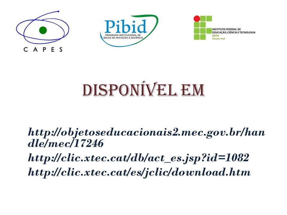 Disponível em http://objetoseducacionais2.mec.gov.br/handle/mec/17246