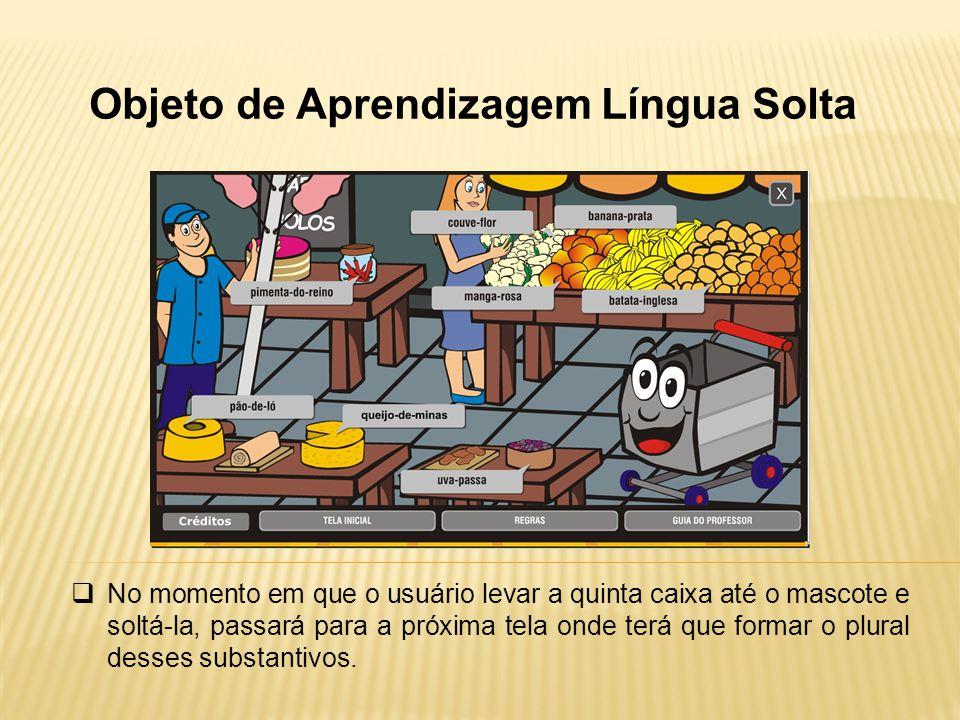 Objeto de Aprendizagem Língua Solta