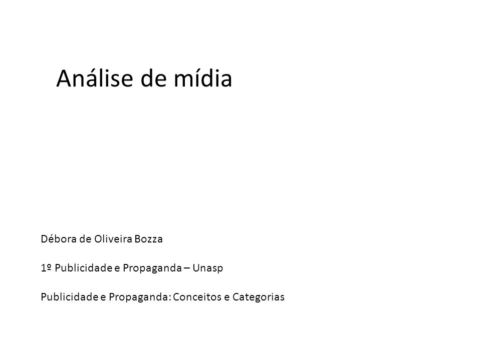 Análise de mídia Débora de Oliveira Bozza