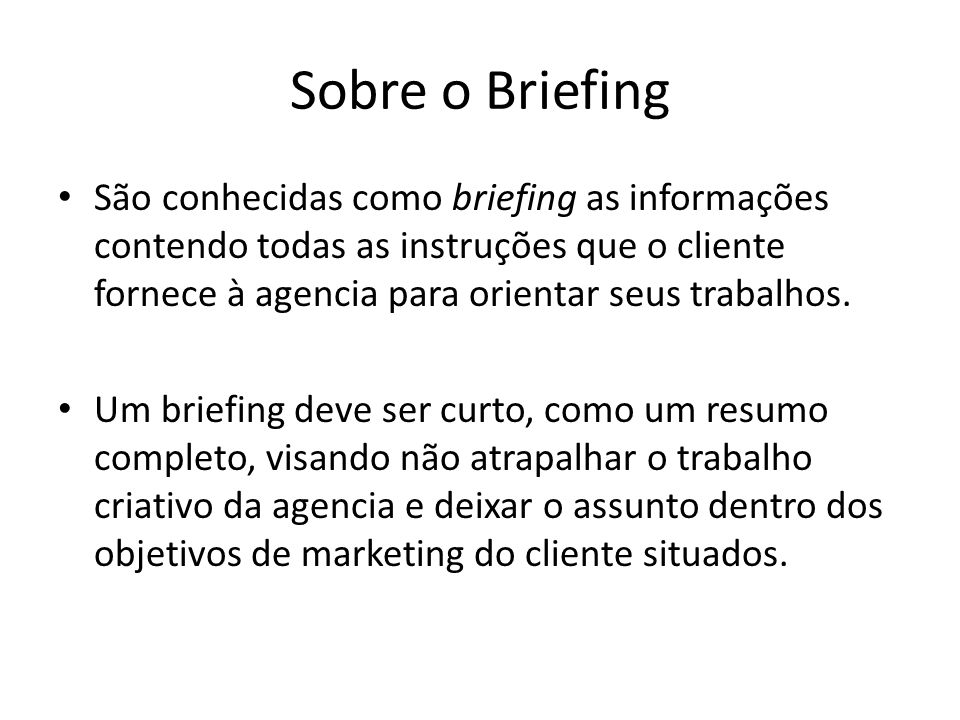 Sobre o Briefing
