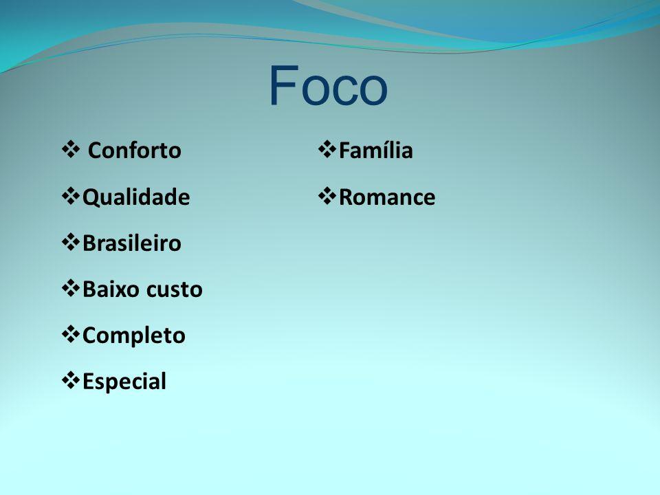 Foco Conforto Família Qualidade Romance Brasileiro Baixo custo