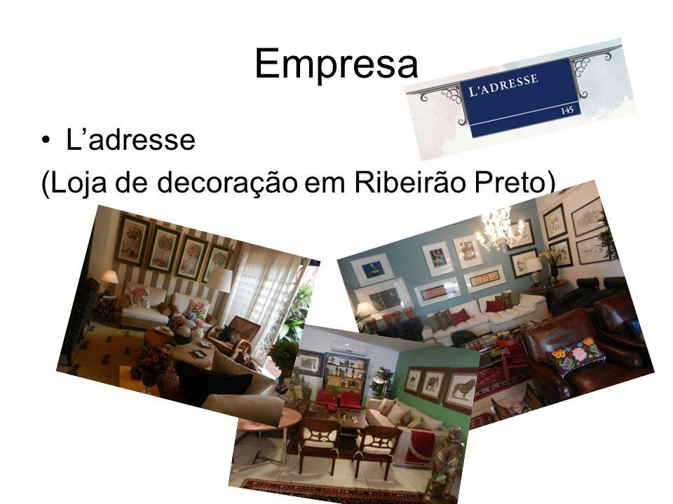 Empresa L'adresse (Loja de decoração em Ribeirão Preto)