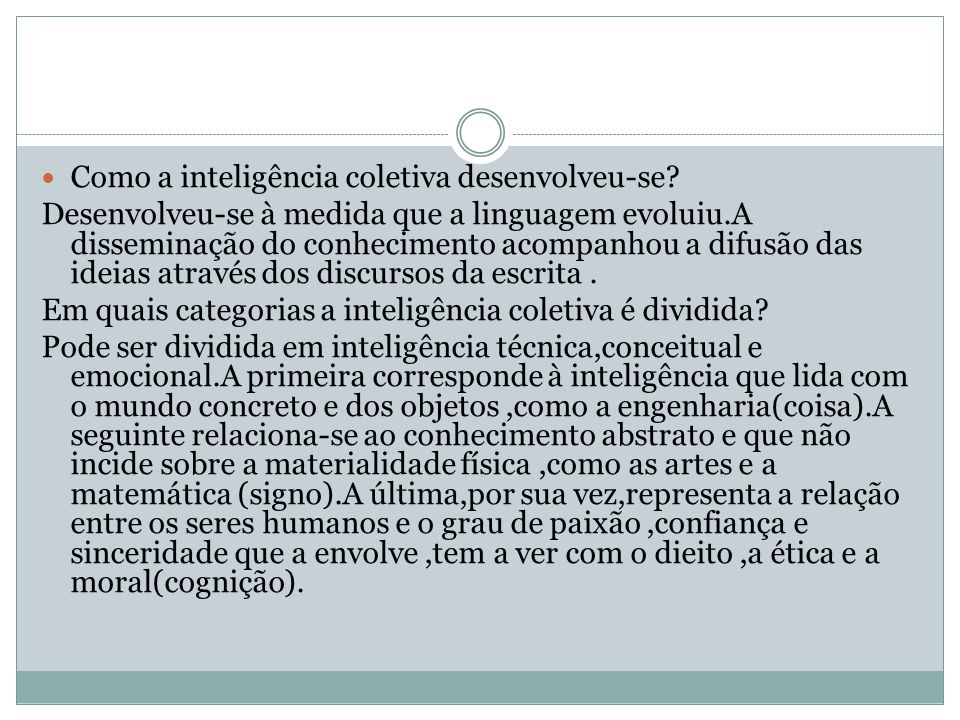 Como a inteligência coletiva desenvolveu-se