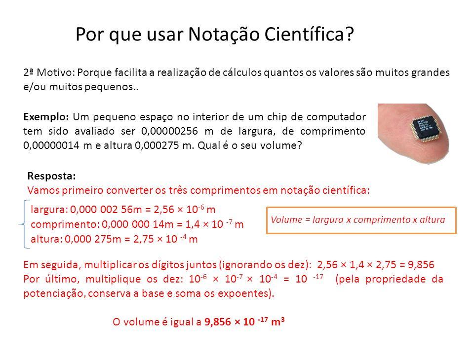 Por que usar Notação Científica