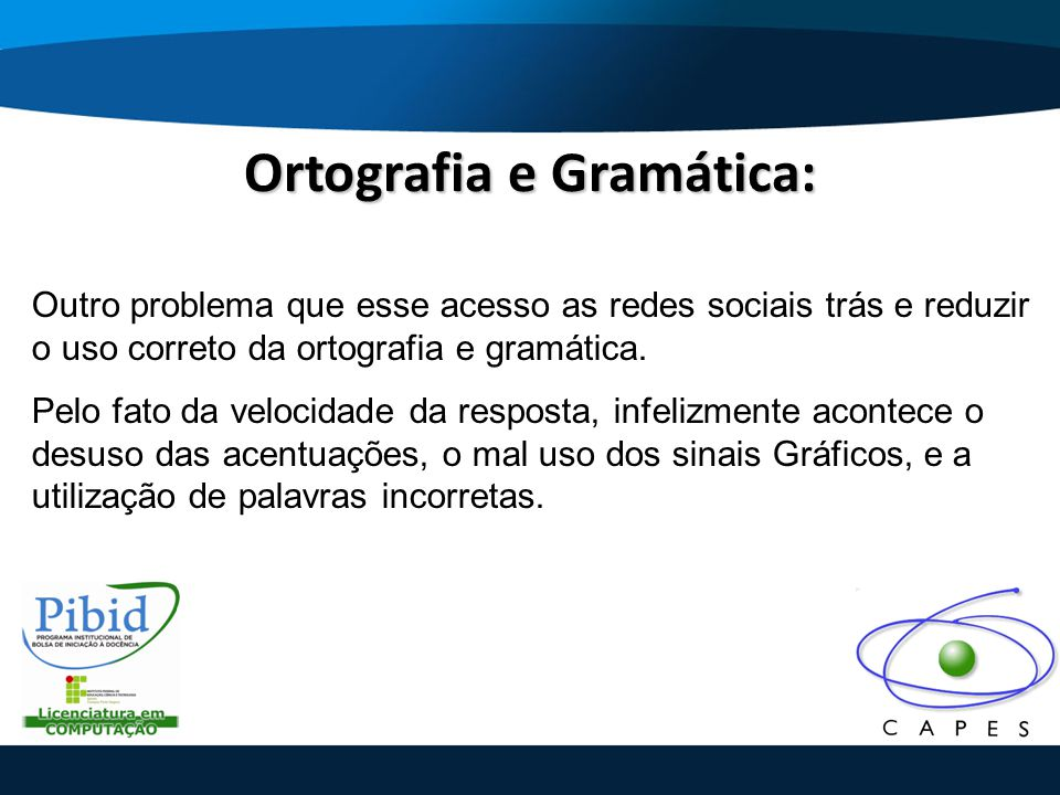 Ortografia e Gramática: