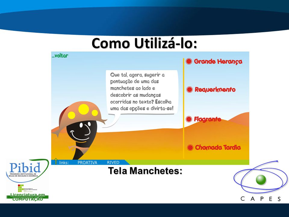 Como Utilizá-lo: Tela Manchetes: