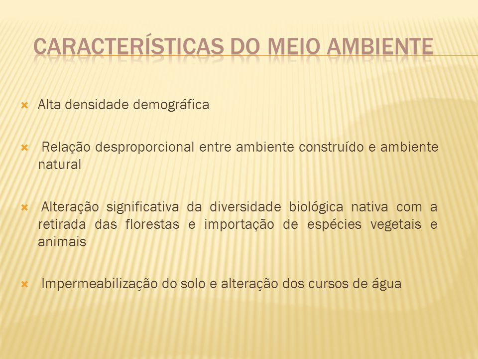 Características do Meio Ambiente