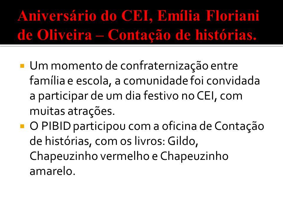 Aniversário do CEI, Emília Floriani de Oliveira – Contação de histórias.