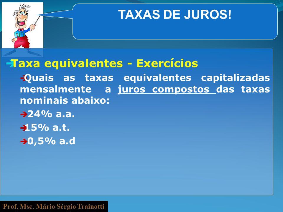TAXAS DE JUROS! Taxa equivalentes - Exercícios