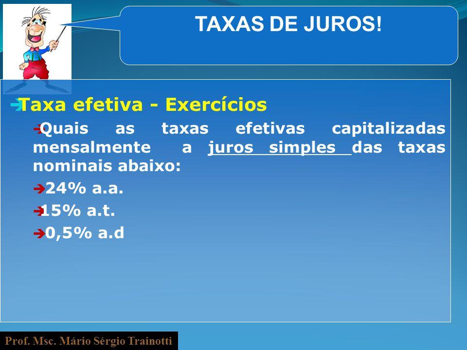 TAXAS DE JUROS! Taxa efetiva - Exercícios