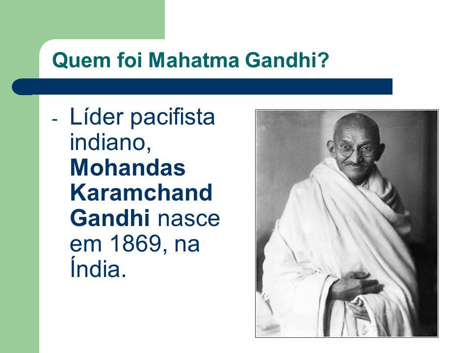 Quem foi Mahatma Gandhi