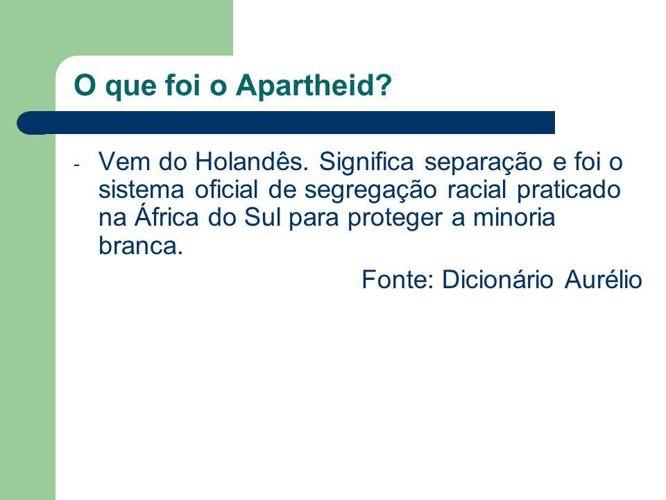 O que foi o Apartheid