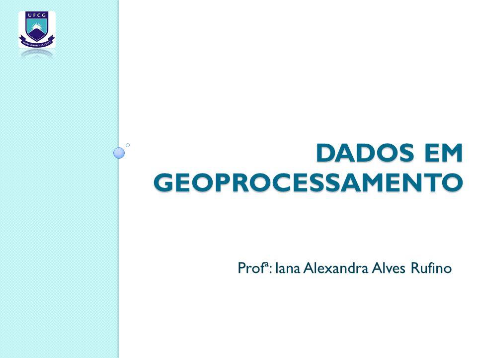 Dados em Geoprocessamento