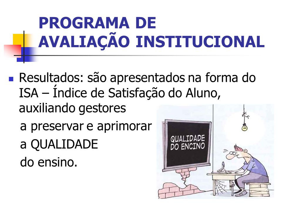 PROGRAMA DE AVALIAÇÃO INSTITUCIONAL